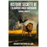 Caroll Quigley,Pierre Hillard,Aristide Leucate